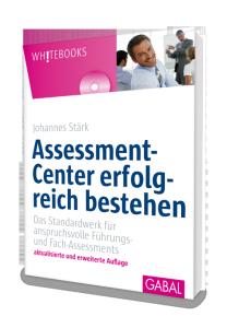 Buchcover: Assessmentcenter erfolgreich bestehen von Johannes Stärk