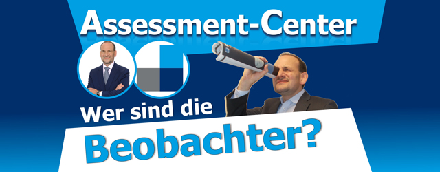 Beobachter im Assessment-Center