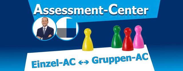 Unterschiede zwischen Einzel-Assessment und Gruppen-Assessment-Center