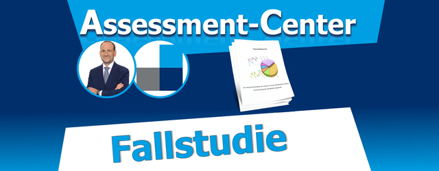 Fallstudie im Assessment-Center