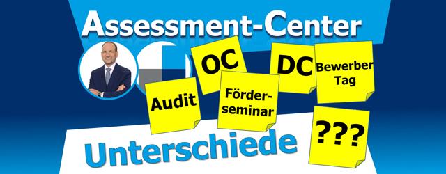 Unterschied zwischen Management-Audit und Assessment-Center?