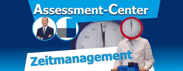 Zeitmanagement im Assessment-Center